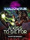 Shadowrun: A Kiss to Die For: A Shadowrun Novella