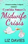 Cynthia Smart's Midwife Crisis