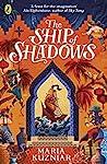 The Ship of Shadows (The Ship of Shadows, #1)