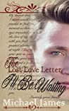 The Lost Love Letter: I'll Be Waiting (book Book 1)