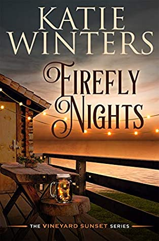 Firefly Nights (The Vineyard Sunset #2)
