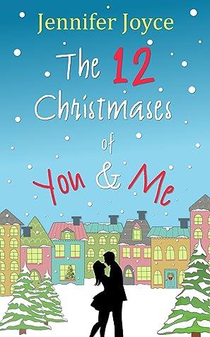 The 12 Christmases of You & Me