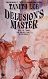Delusion's Master (Flat Earth, #3)