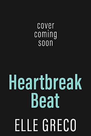 Heartbreak Beat (An L.A. Rock Star Romance, #1)