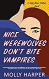 Nice Werewolves Don't Bite Vampires (Half-Moon Hollow #8)