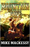 Mountain Life: A Mountain Man Adventure (American Trapper Caleb Western Series Book 1)