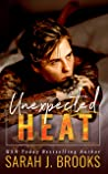 Unexpected Heat: An Enemies to Lovers Romance