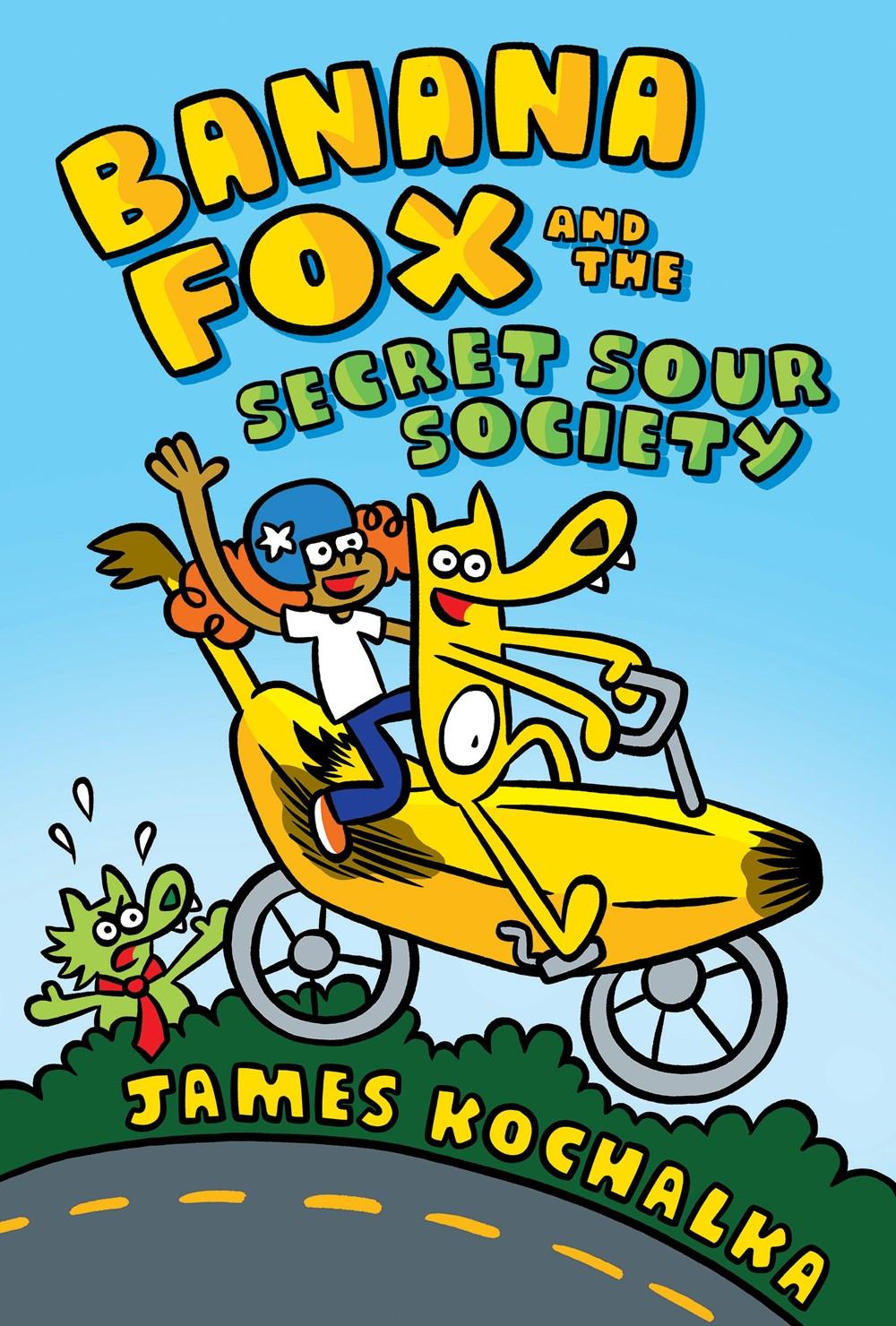 Banana Fox and the Secret Sour Society by James Kochalka