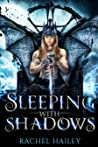 Sleeping With Shadows (Of Courts and Desires, #1)