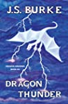 Dragon Thunder by J.S. Burke