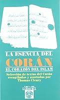 La esencia del Corán: el corazón del Islam