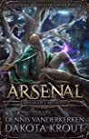 Arsenal: A Divine Dungeon Series (Artorian's Archives, #4)