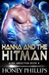 Hanna and the Hitman (Alien Abduction #7)