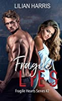 Fragile Lies (Fragile Hearts Standalone Series, #2)