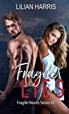 Fragile Lies (Fragile Hearts Standalone Series #2)