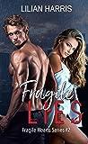 Fragile Lies (Fragile Hearts Series #2)