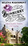 Deadlier than Fiction (Bunburry #9)