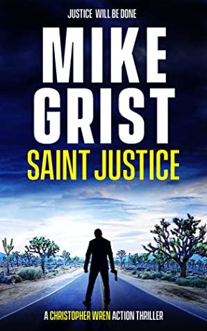 Saint Justice (Christopher Wren #1)
