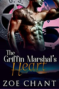 The Griffin Marshal's Heart (U.S. Marshal Shifters, #4)