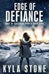 Edge of Defiance (Edge of Collapse, #5)