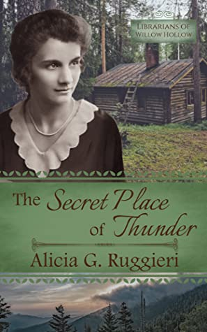 The Secret Place of Thunder (Librarians of Willow Hollow, #4)