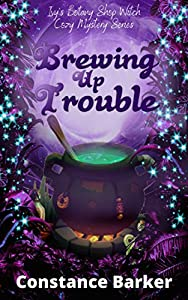Brewing Up Trouble (Ivy's Botany Shop #1)