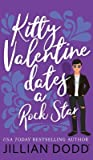 Kitty Valentine Dates a Rock Star (Kitty Valentine, #3)