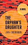 The Orphan's Daughter: A Novel