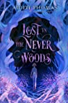 Lost in the Never Woods by Aiden Thomas