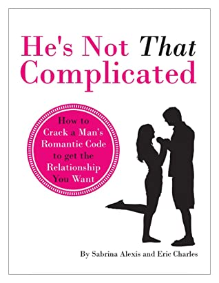 He's Not That Complicated™ PDF, eBook by Sabrina Alexis & Eric Charles