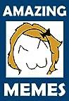 Memes: Amazing Meme - Funny Book Of Funny Memes (Memes Book)