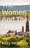 The Women And The Storm: The Tarbet Witches Series