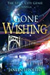 Gone Wishing: A Steel City Genie Short Novella