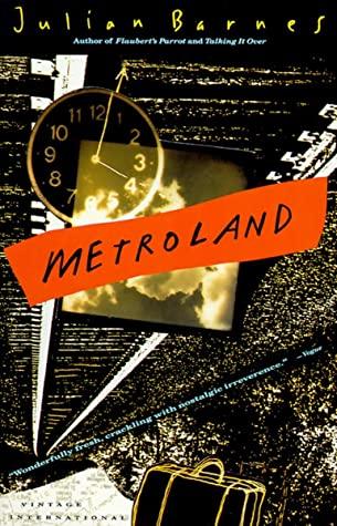 Metroland by Julian Barnes