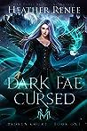 Dark Fae Cursed (Broken Court, #1)