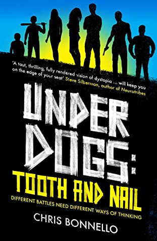 Tooth and Nail (Underdogs #2)