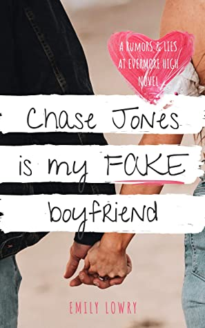 Chase Jones is My Fake Boyfriend
