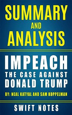 Summary and Analysis: Impeach: The Case Against Donald Trump