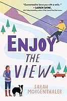 Enjoy the View (Moose Springs, Alaska #3)