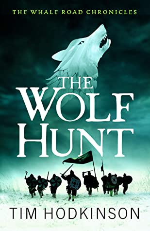The Wolf Hunt: A fast-paced, action-packed historical fiction novel