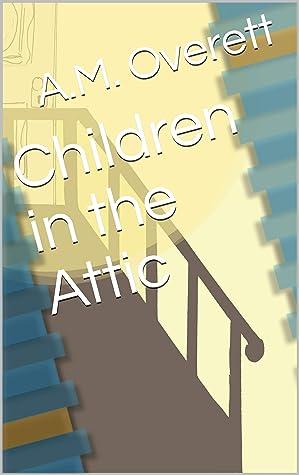 Children in the Attic