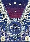 La voz de plata by Alba Quintas Garciandia