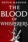 The Blood of Whisperers (The Vengeance Trilogy #1)
