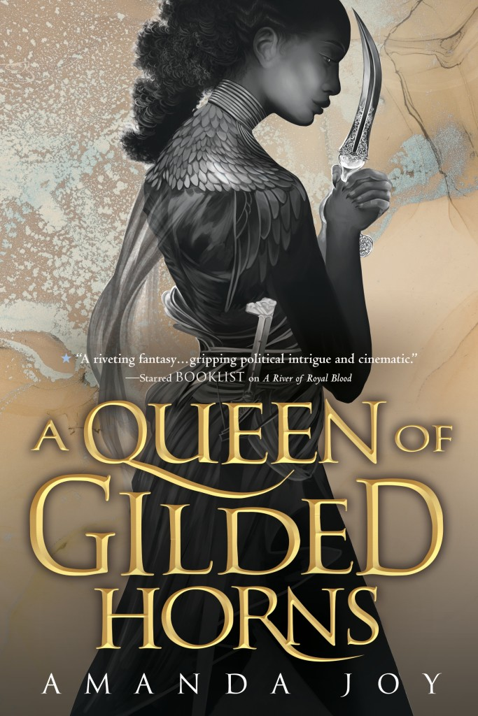 A Queen of Gilded Horns (A River of Royal Blood, #2)