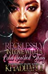 Recklessly in Love with A Cold Hearted Thug: (Rerelease)