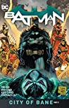 Batman, Vol. 13: City of Bane Part 2