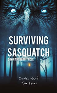 Surviving Sasquatch: Down the Rabbit Hole (Surviving Sasquatch Book 5)