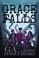 Grace Falls: An Anthology of Wonder and Fright