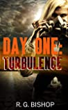 Day One: Turbulence: Episode 1 of the Coronavirus Pandemic SNAFU Apocalypse Series ( S