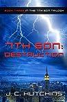 7th Son: Destruction (7th Son, #3)